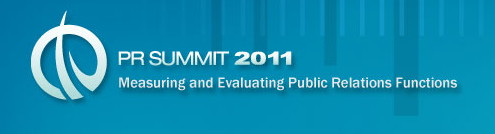 PR Summit 2011: A Forum on Measuring and Evaluating Public Relations Functions