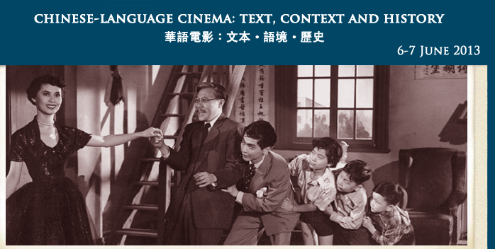Chinese-language Cinema: Text, Context and History
